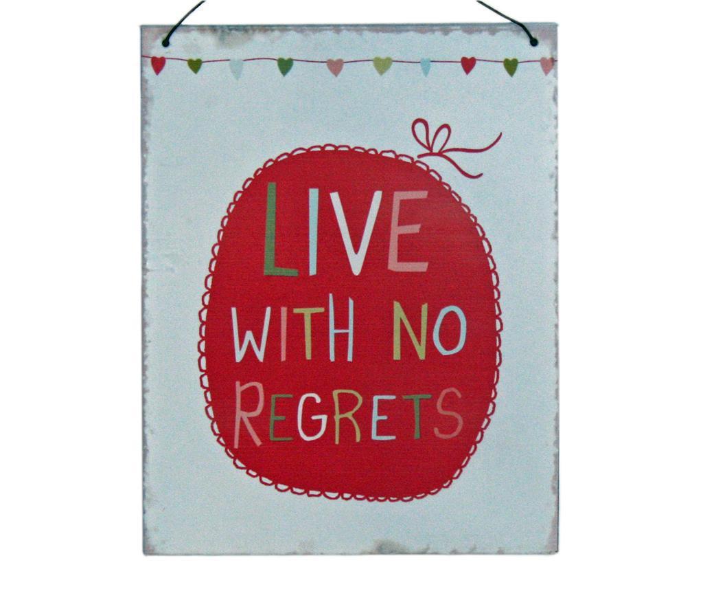 Live with No Regrets Fali dekoráció