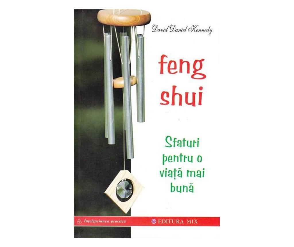 """Carte """"Feng Shui. Sfaturi Pentru O Viata Mai Buna"""""""
