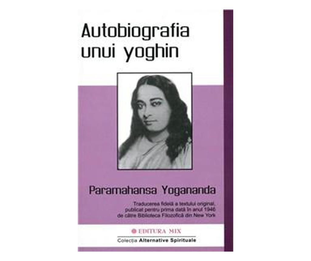 "Carte ""Autobiografia Unui Yoghin"""