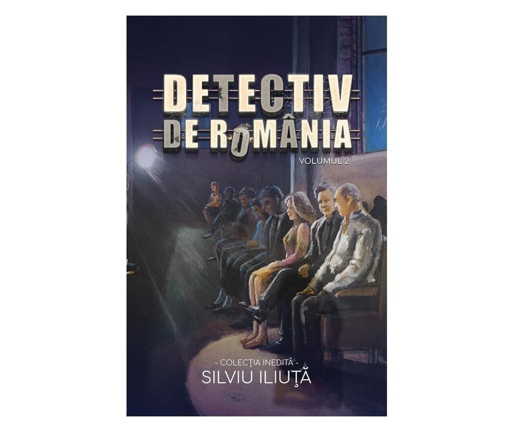 "Carte ""Detectiv De Romania Vol.2"""