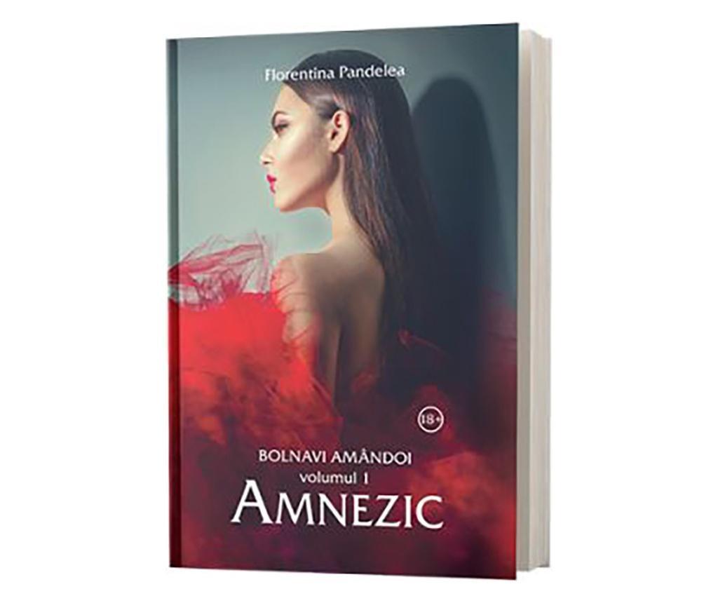 """Carte """"Bolnavi Amandoi Vol.1: Amnezic"""""""